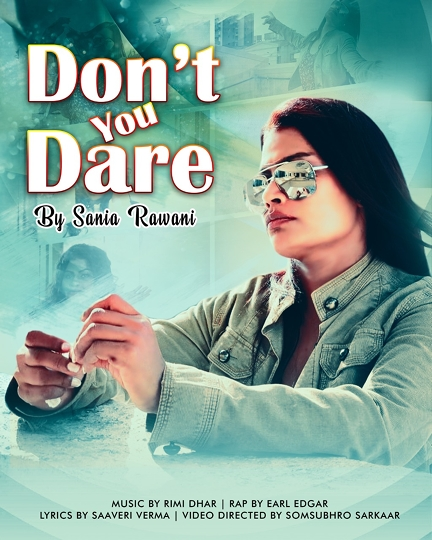 DON'T YOU DARE – DYD Teaser Released By Sannia Rawani On Social Media